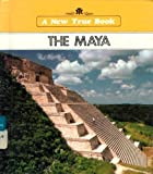 The Maya (New True Books) (0516012703) by McKissack, Pat