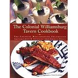 The Colonial Williamsburg Tavern Cookbook ~ Colonial Williamsburg...