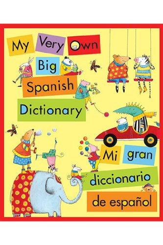 New Houghton Mifflin My Very Own Big Spanish Dictionary Engaging Language Activities Basic Concepts