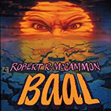 Baal Audiobook by Robert McCammon Narrated by Ray Porter