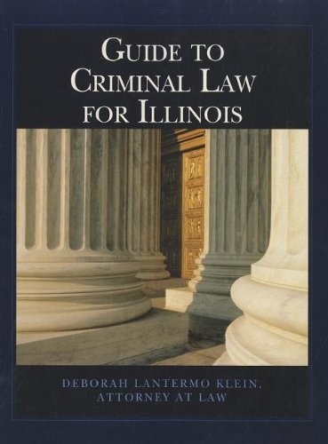 Custom Guide to Criminal Law for Illinois