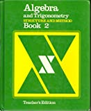 Algebra and Trigonometry Structure and Method Book 2 (Teachers Edition)