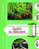 echange, troc David Squire - Jardin du débutant : Le guide indispensable pour créer et entretenir son premier jardin