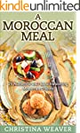 A Moroccan Meal: 25 Authentic and Mou...