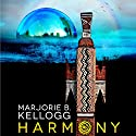 Harmony Audiobook by Marjorie Bradley Kellogg Narrated by Allyson Johnson