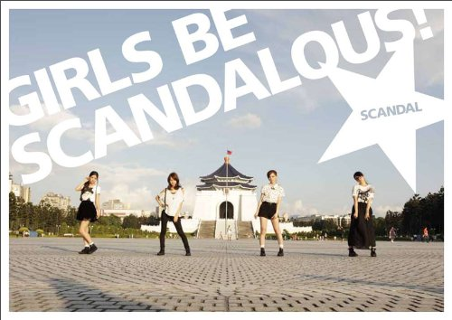 GIRLS BE SCANDALOUS!