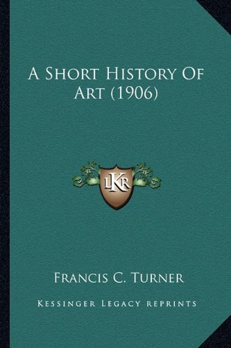 A Short History of Art (1906)