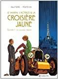 """Afficher """"Le marin, l'actrice & la croisière jaune n° 1 Un nouveau départ"""""""
