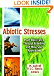 Abiotic Stresses: Plant Resistance Th...