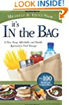 It's in the Bag: A New, Easy, Afforda...