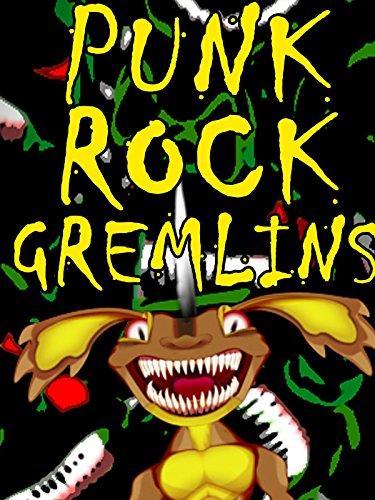 Punk Rock Gremlins!