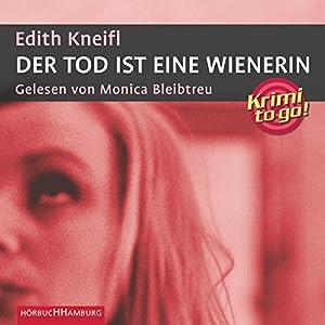 Der Tod ist eine Wienerin Hörbuch
