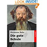 Die gute Schule (Edition Zeno.org) (German Edition)