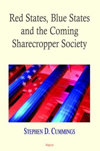 Red States, Blue States, and the Coming Sharecropper Society