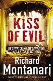 Kiss of Evil Richard Montanari