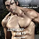 Longest Days: The Firsts, Book 3 Audiobook by C.L. Quinn Narrated by Natalie Duke