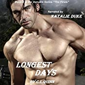 Longest Days: The Firsts, Book 3 | [C.L. Quinn]