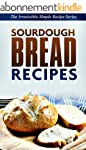 Sourdough Bread Recipes: Learn How to...
