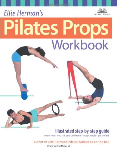 Pilates Matwork Props Workbook: Illustrated Step-by-step Guide