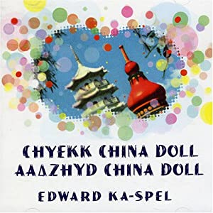 Chyekk China Doll / Aazyhd China Doll