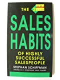 The 25 sales habits of highly successful salespeople (1558500405) by Schiffman, Stephan