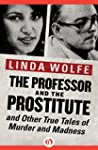 The Professor and the Prostitute: and...