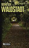 Waldstadt. Oskar Lindts vierter Fall