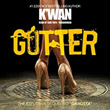 Gutter (       UNABRIDGED) by K'wan Narrated by Cary Hite