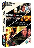 Epic Action Triple (Kingdom Of Heaven, Tristan & Isolde, Braveheart) [DVD]