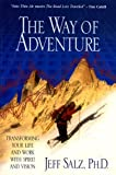 img - for The Way of Adventure by Jeff Salz (2005) Paperback book / textbook / text book