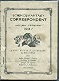 img - for Science-Fantasy Correspondent / January-February 1937. H.P. Lovecraft, Forrest Ackerman, Robert Bloch book / textbook / text book