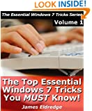 The Top Essential Windows 7 Tricks You MUST Know!