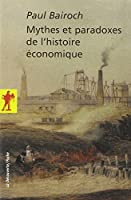 Mythes et paradoxes de l'histoire économique