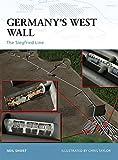 Germany's West Wall: The Siegfried Line