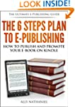 The 6 Steps Plan to e-Publishing (Kin...