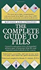 The Complete Guide to Pills, Revised