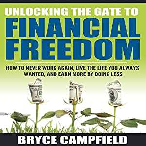 Unlocking the Gate to Financial Freedom Audiobook