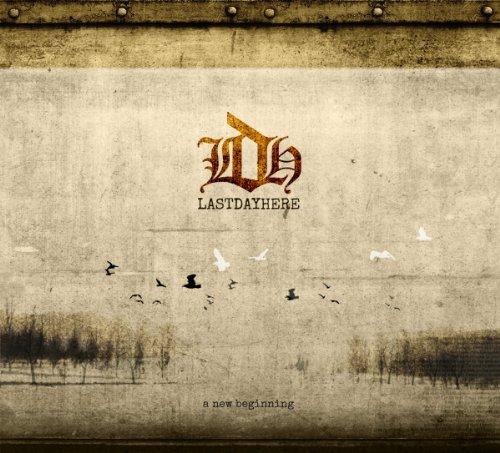 Lastdayhere - New Beginning