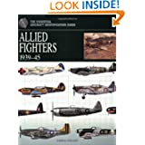 Allied Fighters 1939-45 (The Essential Aircraft Identification Guide)