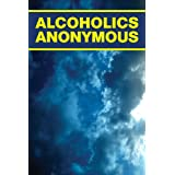Alcoholics Anonymous - Big Book ~ Bill Wilson