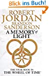 A Memory Of Light: Wheel of Time Book 14