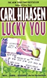 Lucky You (0446604658) by Carl Hiaasen