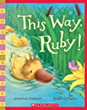 img - for This Way, Ruby! (Scholastic Bookshelf) book / textbook / text book