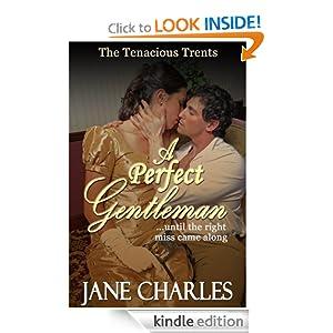 A Perfect Gentleman (Tenacious Trents - Book 2) Jane Charles