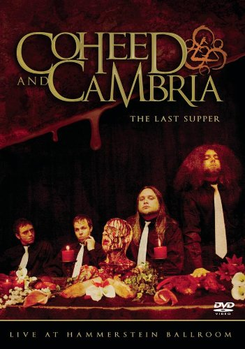 Coheed and Cambria - The Last Supper: Live At Hammerstein Ballroom - Zortam Music