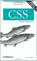 CSS Pocket Reference: Visual Presentation for the Web, 3rd Edition Front Cover