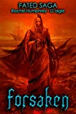 Forsaken (Fated Saga Fantasy Series Book 8)