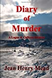 img - for Diary Of Murder: A Logan & Cafferty Mystery book / textbook / text book
