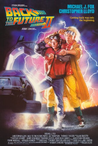 Back To The Future, Part 2 Movie Poster (27 X 40 Inches - 69Cm X 102Cm) (1989) -(Michael J. Fox)(Christopher Lloyd)(Lea Thompson)(Thomas F. Wilson)(Harry Waters Jr.)(Charles Fleischer) front-998429