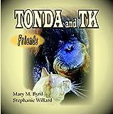 Tonda and TK Friends